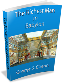 The Richest Man in Babylon - About Conscious Living